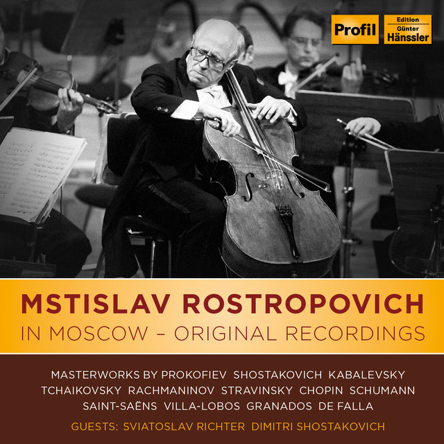 Mstislav Rostropovich In Moscow - Original Recordings