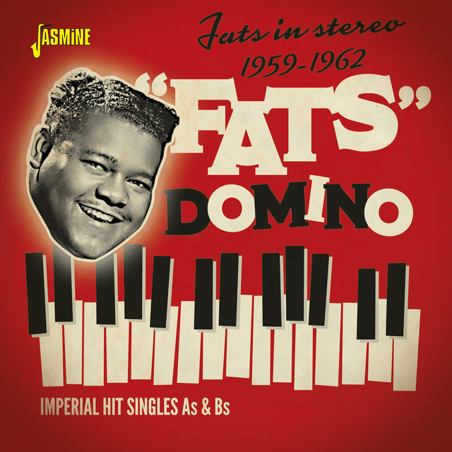 Fats in Stereo: Imperial Hit Singles As & Bs (1959-1962)