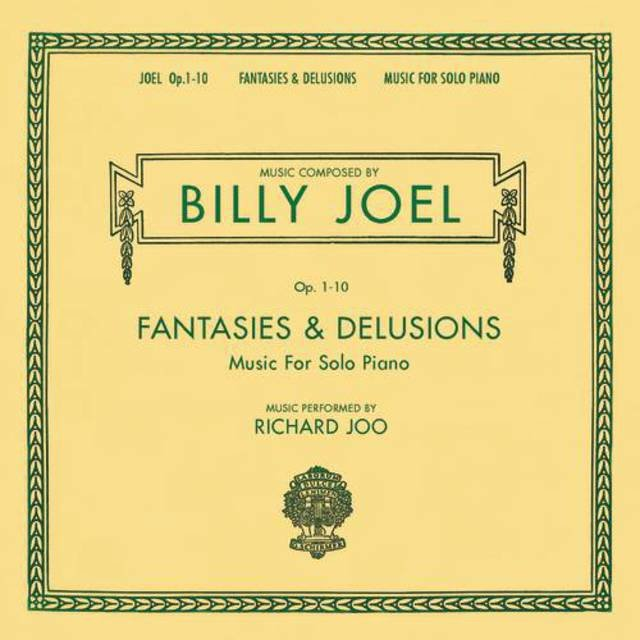 Billy Joel Opus 1-10 Fantasies & Delusions Music for Solo Piano