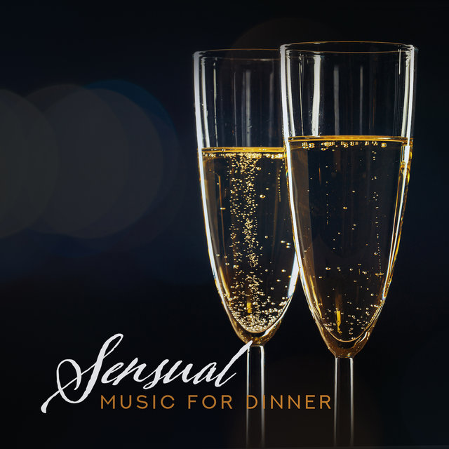 Sensual Music for Dinner: Jazz Relaxation, Night Music, 15 Dinner Songs for Lovers, Instrumental Jazz Music Ambient