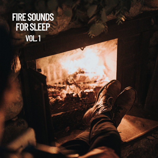 Fire Sounds for Sleep Vol. 1