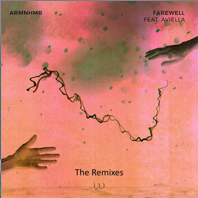 FAREWELL Remixes