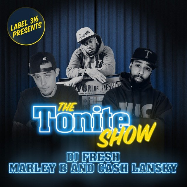 The Tonite Show with Cash Lansky and Marley B