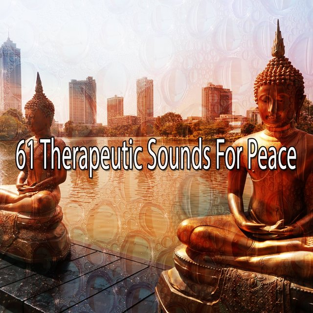 61 Therapeutic Sounds for Peace