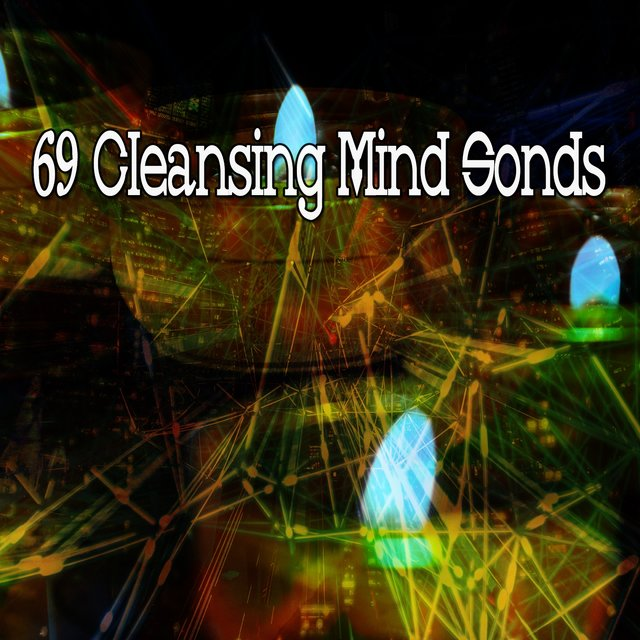 69 Cleansing Mind Sonds