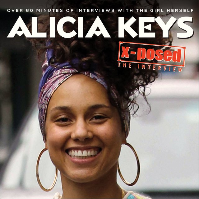 Alicia Keys - X-Posed