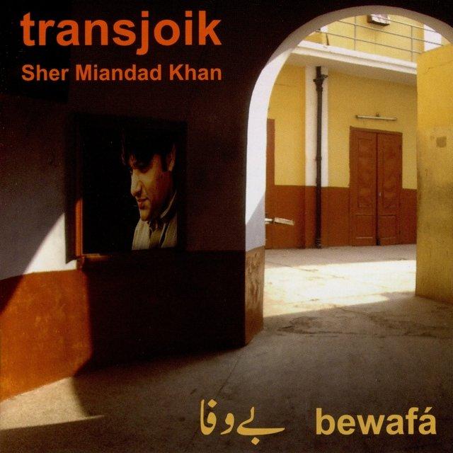 Cover art for album Bewafá by Transjoik, Sher Miandad Khan
