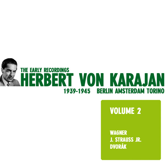 Herbert von Karajan - The Early Recordings Vol. 2