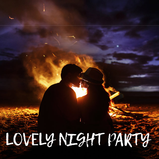 Lovely Night Party - Electronic Party Sounds, Deep Chill Out, Beach Party, Ibiza Chill Lounge, Easy Listening Music