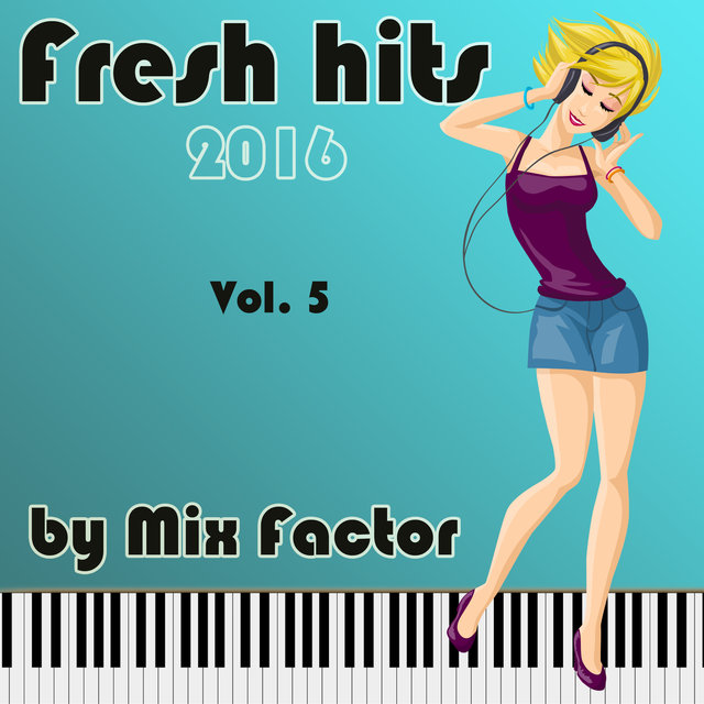 Fresh Hits - 2016 - Vol. 5