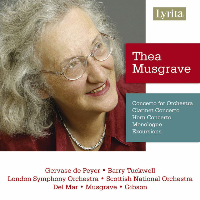 Musgrave: Concerto for Orchestra, Clarinet Concerto, Horn Concerto, Monologue & Excursions