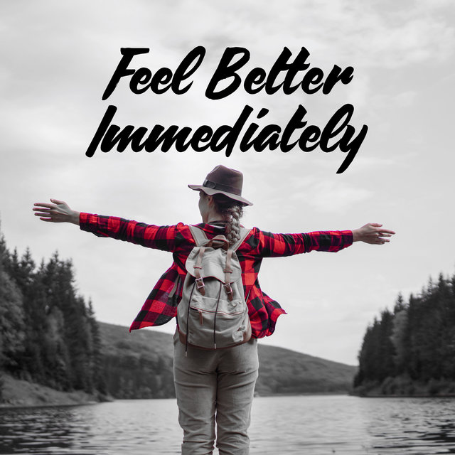 Feel Better Immediately - Collection of Deeply Relaxing New Age Melodies, Healing Activation Nature Sounds, Deep Rest, Stress Management, Calm Nerves, Good Mood