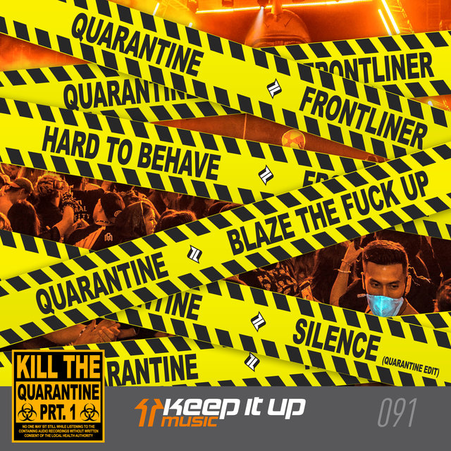 Kill The Quarantine Prt. 1