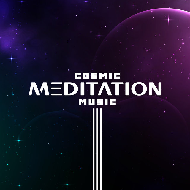 Cosmic Meditation Music - Amazing Collection of New Age Music That Will Relax Your Mind and Body, Self Hypnosis, Astral Projection, Blissful State, Reincarnation