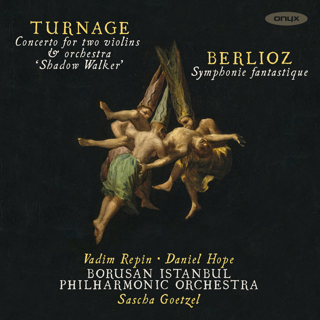 Turnage 'Shadow Walker' & Berlioz Symphonie Fantastique
