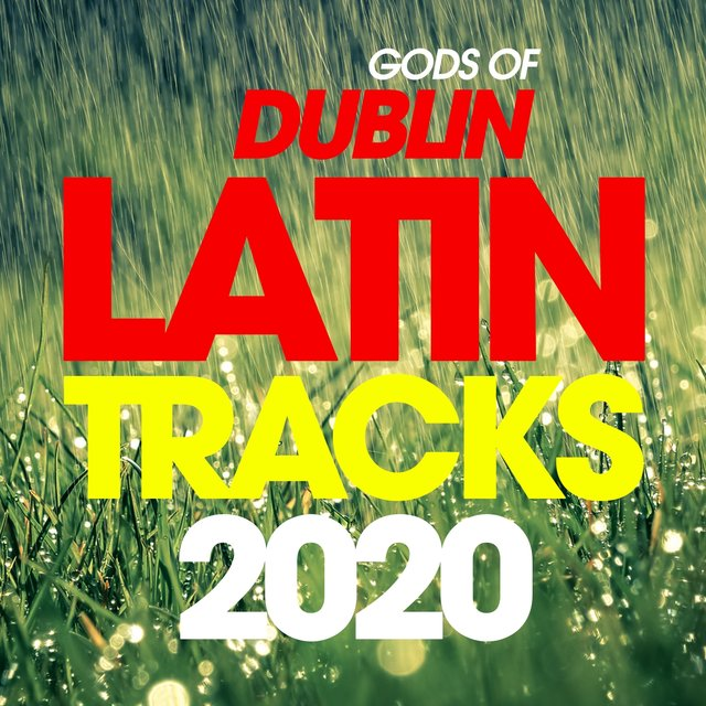 Gods Of Dublin Latin Tracks