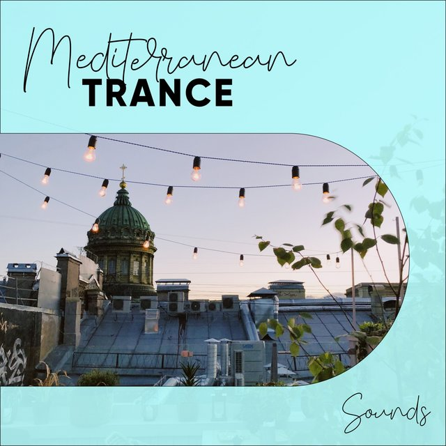 Mediterranean Trance Sounds