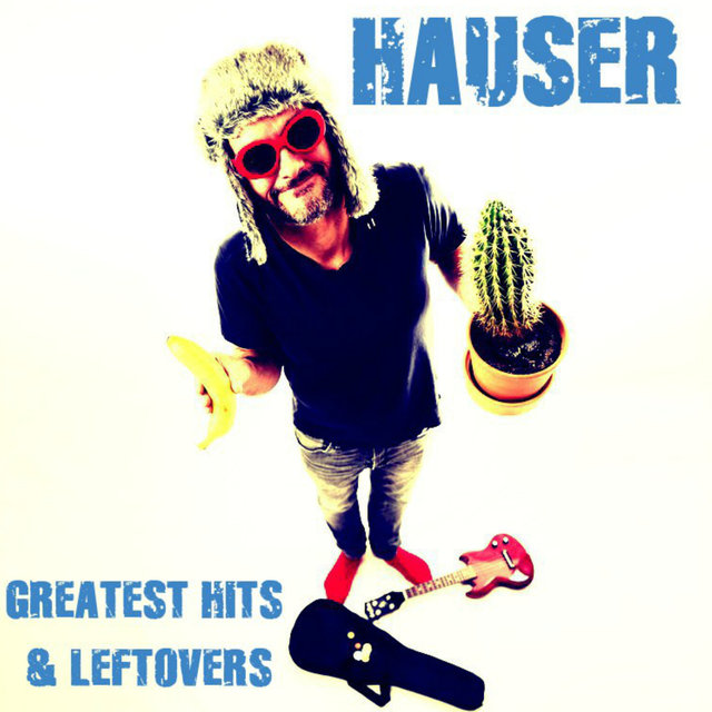 Greatest Hits & Leftovers