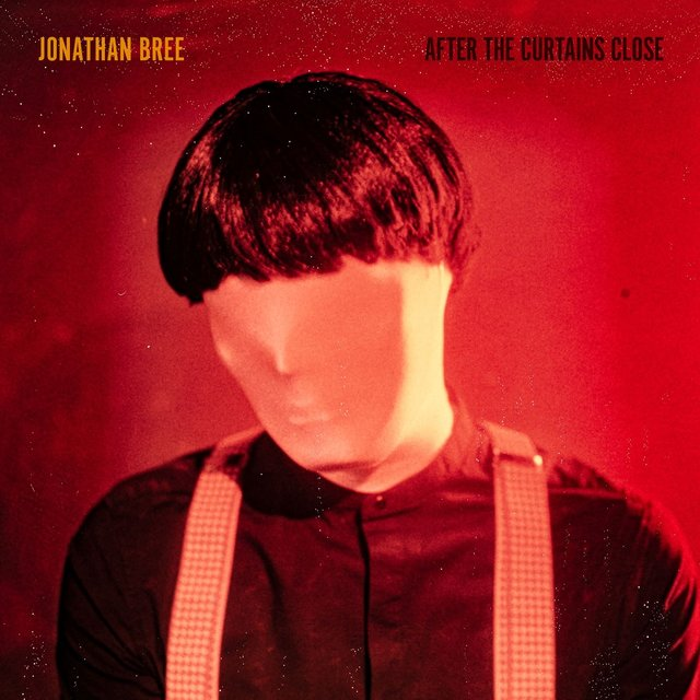 Cover art for album After the Curtains Close by Jonathan Bree