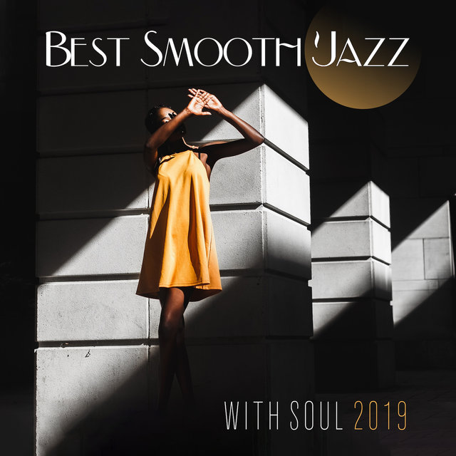 Best Smooth Jazz with Soul 2019