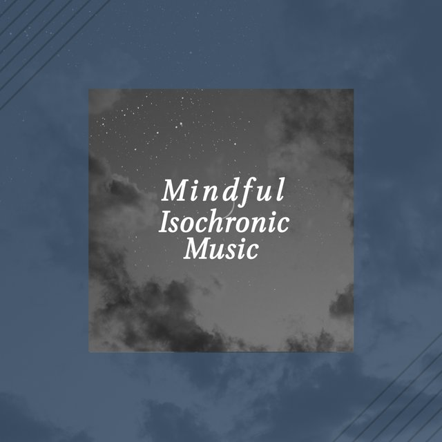 Mindful Isochronic Music