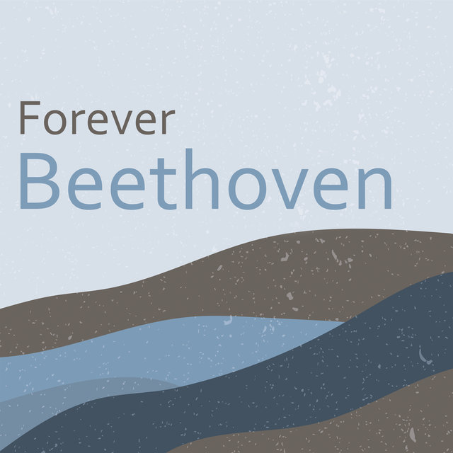 Forever Beethoven