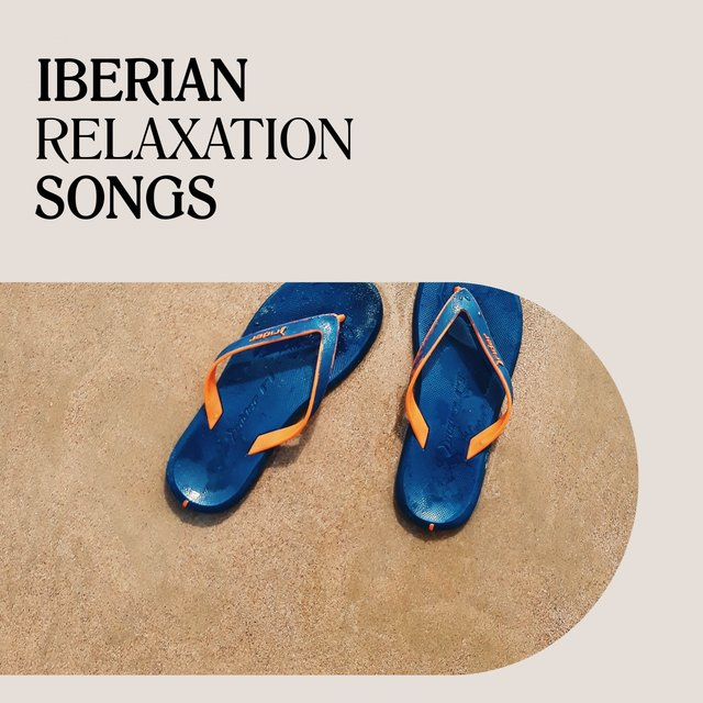 Iberian Relaxation Songs