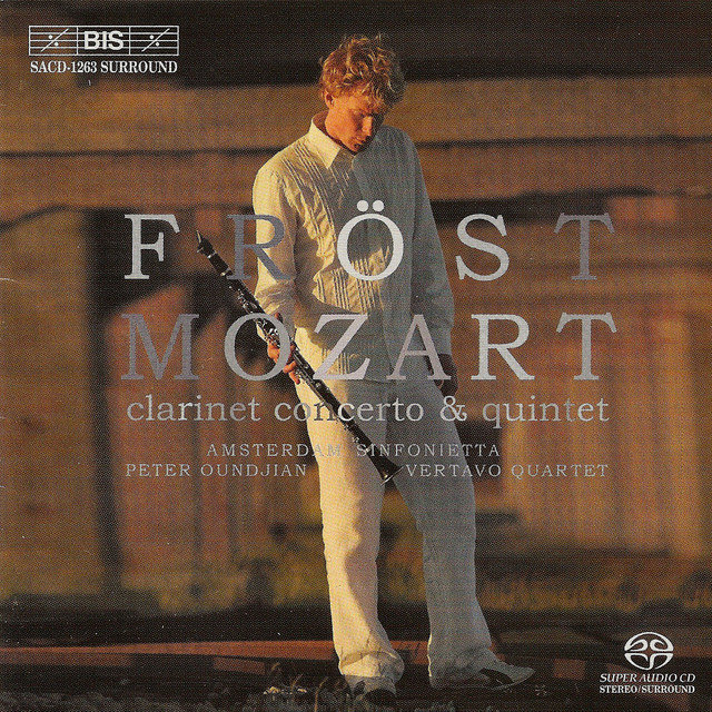 Mozart: Clarinet Concerto in A Major, K. 622 & Clarinet Quintet in A Major, K. 581