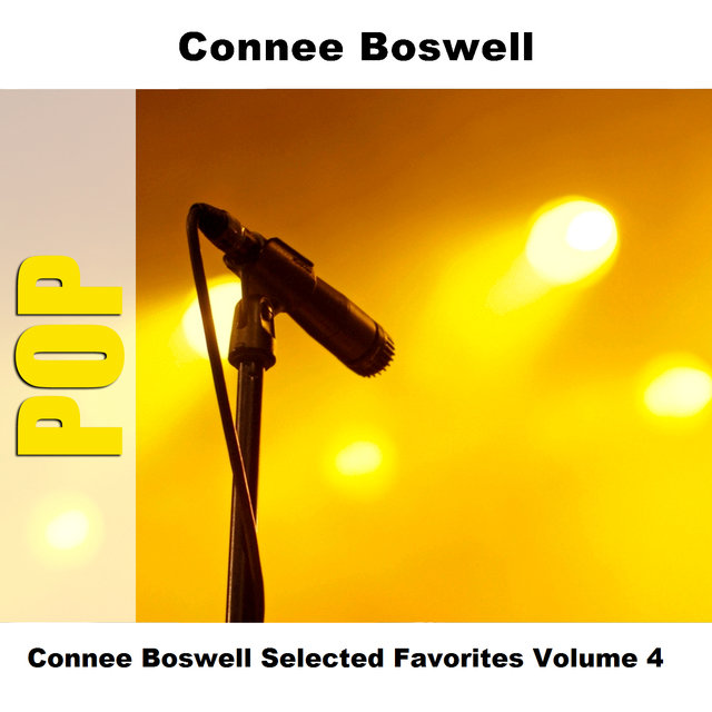 Connee Boswell Selected Favorites Volume 4