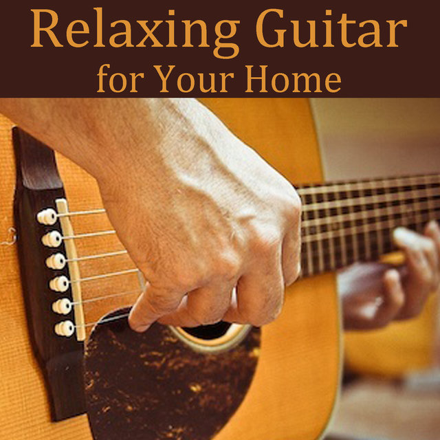 Relaxing Guitar for Your Home