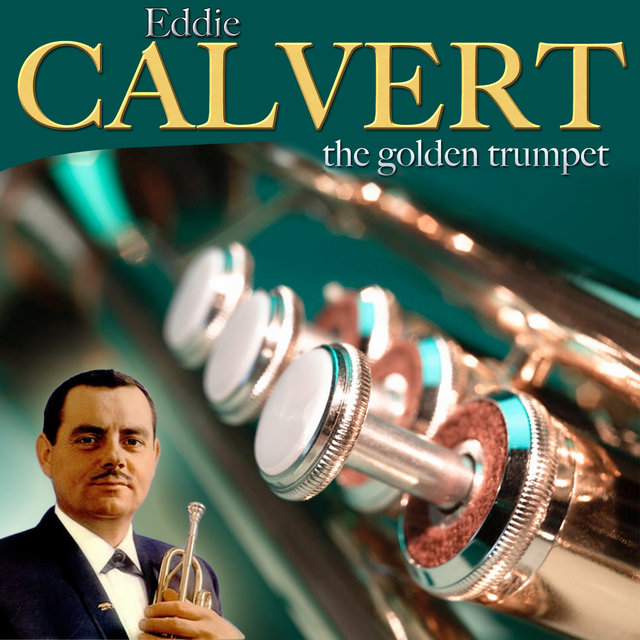 The Golden Trumpet. Eddie Calvert