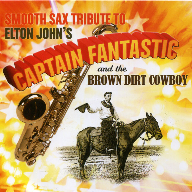 Smooth Sax Tribute To Elton John's Captain Fantast