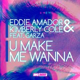 U Make Me Wanna (feat. Garza)