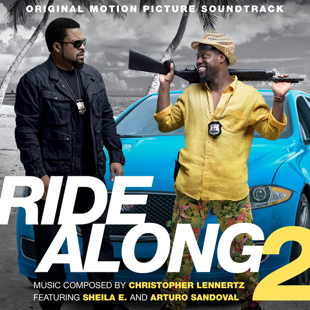 Ride Along 2 (Original Motion Picture Soundtrack)