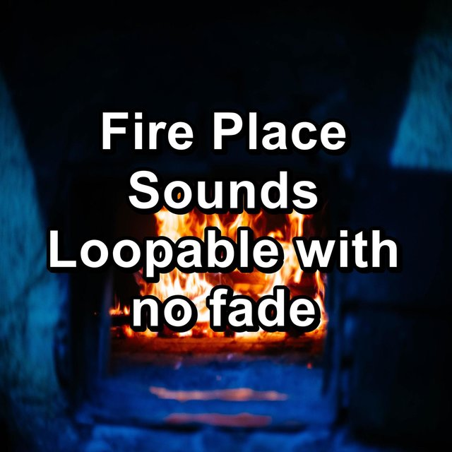 Fire Place Sounds Loopable with no fade