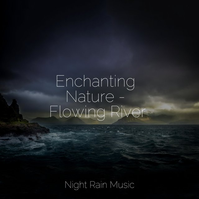 Enchanting Nature - Flowing River