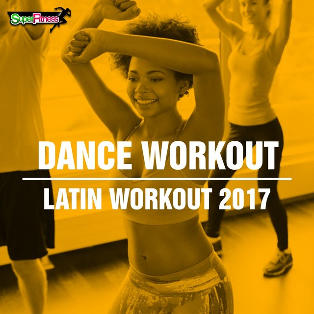 Dance Workout: Latin Workout 2017