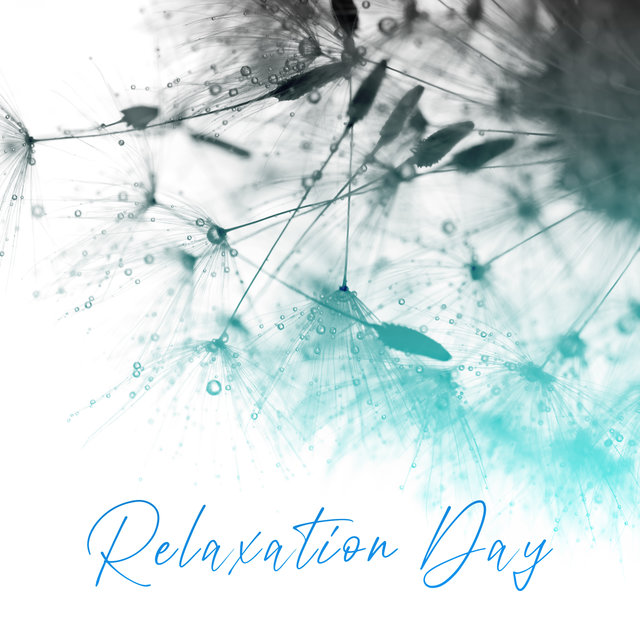 Relaxation Day - Collection of Beautiful Sounds of Nature Thanks to Which You Will Move Your Thoughts Into the Middle of Summer