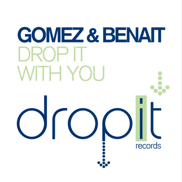 Drop It / With You