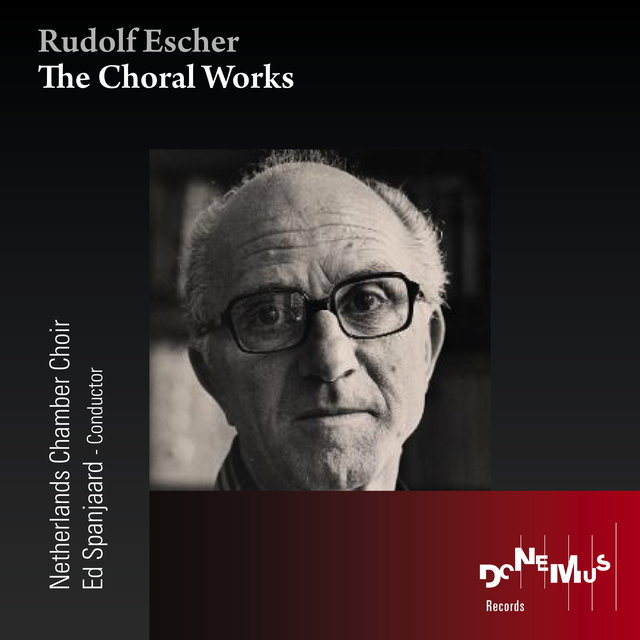 The Choral Works of  Rudolf Escher
