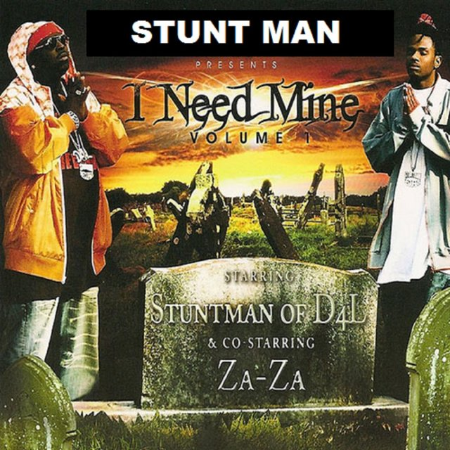 Stuntman Presents I Need Mine Vol. 1