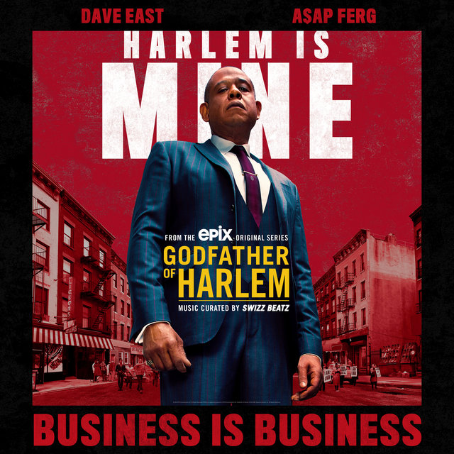 Business is Business (feat. Dave East & A$AP Ferg)