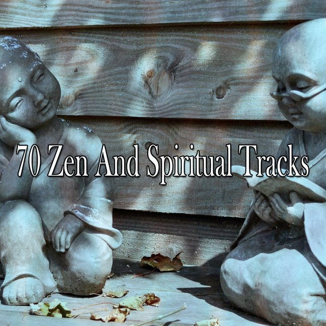 70 Zen and Spiritual Tracks