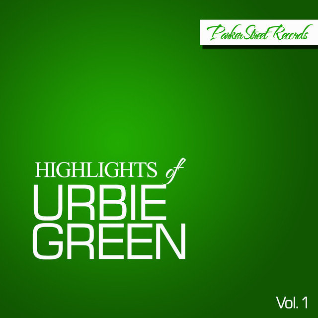 Highlights Of Urbie Green, Vol. 1