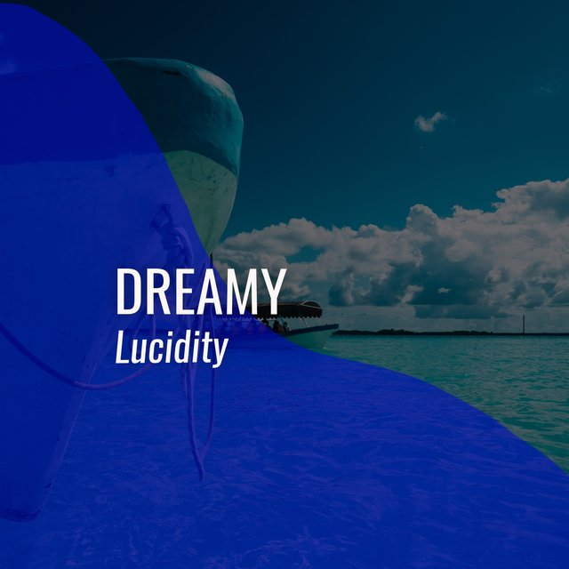 # 1 Album: Dreamy Lucidity