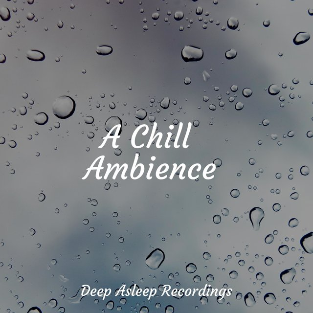A Chill Ambience