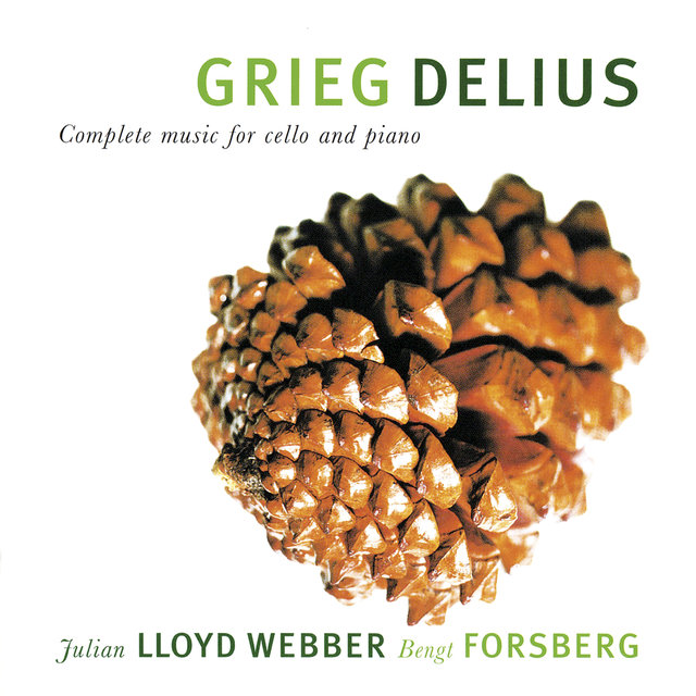 Grieg & Delius: Complete Music For Cello And Piano