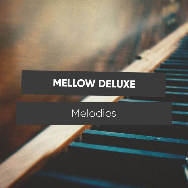Mellow Deluxe Piano Melodies