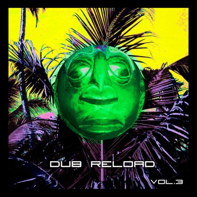 Dub Reload, Vol. 3