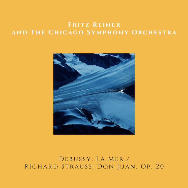 Claude Debussy: La Mer / Richard Strauss: Don Juan